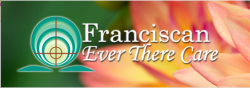Franciscan Ever There Care